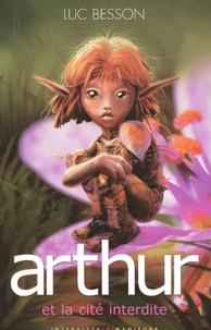 Luc Besson - Arthur Tome 2 : Arthur et la cité interdite.