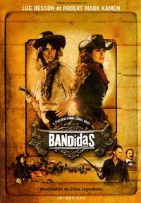Luc Besson et Robert Kamen - Bandidas.