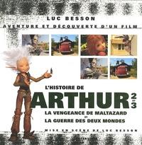 Lhistoire de Arthur 2 et la vengeance de Maltazard - Arthur 3 : La Guerre des deux mondes.pdf