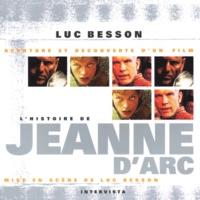 """Luc Besson - L'histoire de """"Jeanne d'Arc""""."""