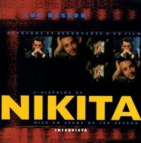 Luc Besson - L'histoire de Nikita.