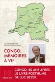 Luc Beyer de Ryke - Congo - Mémoires à vif.