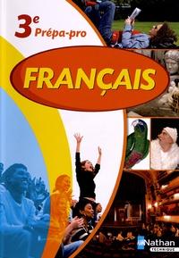 Luc Biencourt et Thomas Bergeret - Français 3e prépa-pro - Programme 2012.