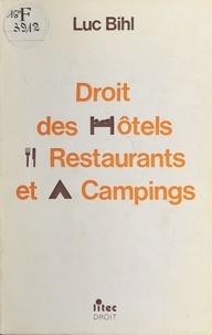 Luc Bihl - Droit des hôtels, restaurants et campings.