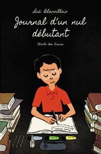 Luc Blanvillain - Journal d'un nul débutant.