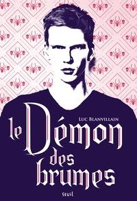 Luc Blanvillain - Le démon des brumes.