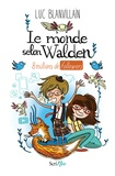 Luc Blanvillain - Le monde selon Walden - 8 millions de followers.