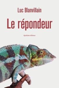 Luc Blanvillain - Le répondeur.