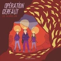 Luc Blanvillain - Opération Gerfaut.