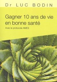 Deedr.fr Gagner 10 ans de vie en bonne santé - Avec le protocole AMES Image