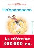 Luc Bodin et Marieli Hurtado-Graciet - Ho'oponopono - Le secret des guérisseurs hawaïens.