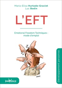 Ebook in txt téléchargement gratuit L'EFT  - Emotional Freedom Techniques : mode d'emploi  (Litterature Francaise) par Luc Bodin, Maria Elisa Hurtado-Graciet 9782889530823