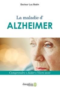 La maladie dAlzheimer - Comprendre, aider, vivre avec.pdf