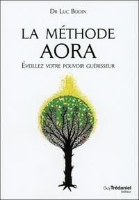 Téléchargements gratuits pour les livres électroniques epub La méthode Aora  - Eveillez votre pouvoir créateur 9782813205483 PDB MOBI PDF