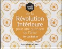 Luc Bodin - La petite boîte de la révolution intérieure pour une guérison de l'âme - Avec 81 cartes.