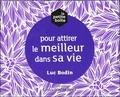 Luc Bodin - La petite boite pour attirer le meilleur dans sa vie.