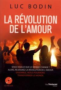 Luc Bodin - La révolution de l'amour. 1 CD audio