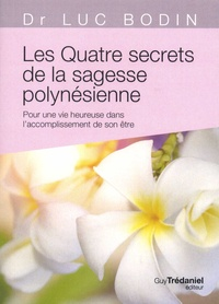 Deedr.fr Les quatre secrets de la sagesse polynésienne - Pour une vie heureuse dans l'accomplissement de son être Image