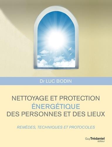 Nettoyage et protection énergétique des personnes et des lieux - Format ePub - 9782813213747 - 12,99 €