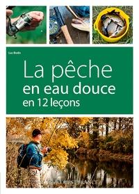 Luc Bodis - La pêche en eau douce en 12 leçons.