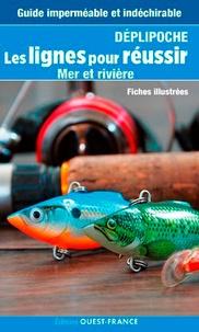 Luc Bodis et Jean-Louis Guillou - Les lignes pour réussir - Mer et rivière.