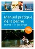 Luc Bodis - Manuel pratique de la pêche en mer et en eau douce.