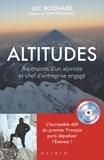 Luc Boisnard - Altitudes - Ascensions d'un alpiniste et chef d'entreprise engagé. 1 DVD