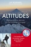 Luc Boisnard - Altitudes - Ascensions d'un alpiniste et chef d'entreprise engagé.