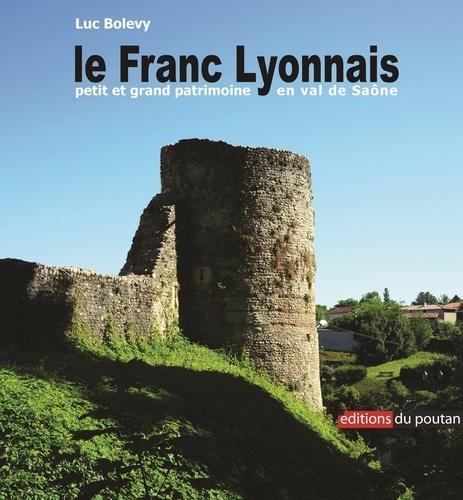 Luc Bolevy - Le Franc lyonnais.