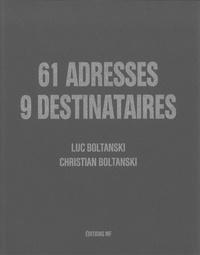 Luc Boltanski et Christian Boltanski - 61 adresses, 9 destinataires.