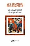 Luc Boltanski et Eve Chiapello - Le nouvel esprit du capitalisme.