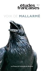 Luc Bonenfant et Julien Marsot - Etudes françaises  : Études françaises. Vol. 52 No. 3,  2016 - Voix de Mallarmé.