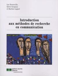 Luc Bonneville et Sylvie Grosjean - Introduction aux méthodes de recherce en communication.