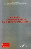 Luc Bonneville et Sylvie Grosjean - Repenser la communication dans les organisations.