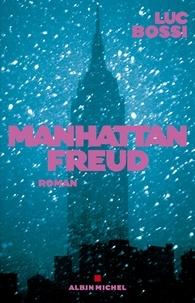 Luc Bossi - Manhattan Freud.