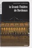 Luc Bourrousse - Le Grand-Théâtre de Bordeaux.