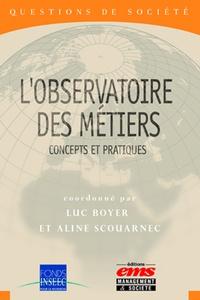 Luc Boyer et Aline Scouarnec - L'observatoire des métiers - Concepts et pratiques.