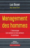 Luc Boyer - Management des hommes - Historique, grands acteurs et auteurs, méthodes, outils, perspective.