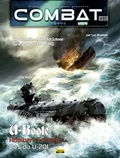 Luc Braeuer - Combat : Mer Tome 3 : U-Boote, Adalbert Schnee, L'as du U-201 - Les patrouilles de l'As Adi Schnee sur le U-201 en 1941-1942.