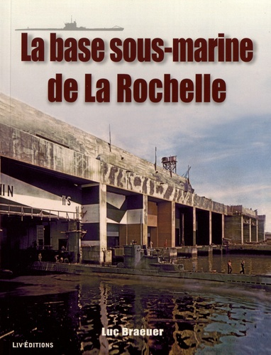 Le Bunker De La Rochelle