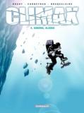 Luc Brahy et Eric Corbeyran - Climax Tome 4 : Gakona, Alaska.