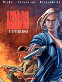 Luc Brahy et Eric Corbeyran - Imago Mundi Tome 8 : L'héritage Jomon.