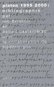 Luc Brisson et Benoît Castelnérac - Platon 1995-2000 - Bibliographie.
