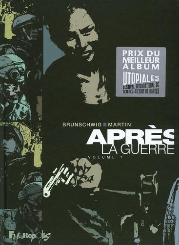 Luc Brunschwig et Freddy Martin - Après la guerre Tome 1 : .