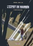 Luc Brunschwig et  Servain - L'esprit de Warren Tome 3 : L'enfant au fond du jardin.