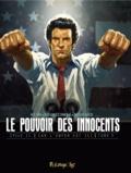 Luc Brunschwig et David Nouhaud - Le pouvoir des innocents cycle 2 : Car l'enfer est ici Tome 3 : 4 milions de voix.