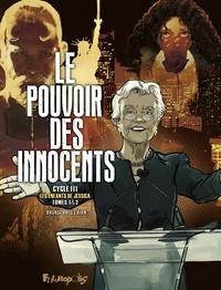 Téléchargements de livres audio mp3 gratuits Le pouvoir des innocents cycle 3 : Les enfants de Jessica par Luc Brunschwig, Laurent Hirn 9782754828000 (French Edition)
