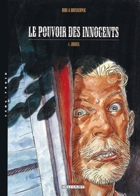 Luc Brunschwig et Laurent Hirn - Le pouvoir des innocents cycle 1 Tome 1 : Joshua.