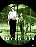 Luc Brunschwig et Olivier Neuray - Lloyd Singer Tome 1, Cycle 1 : Poupées russes.