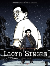 Luc Brunschwig et Olivier Neuray - Lloyd Singer Tome 2, Cycle 1 : Appleston Street.